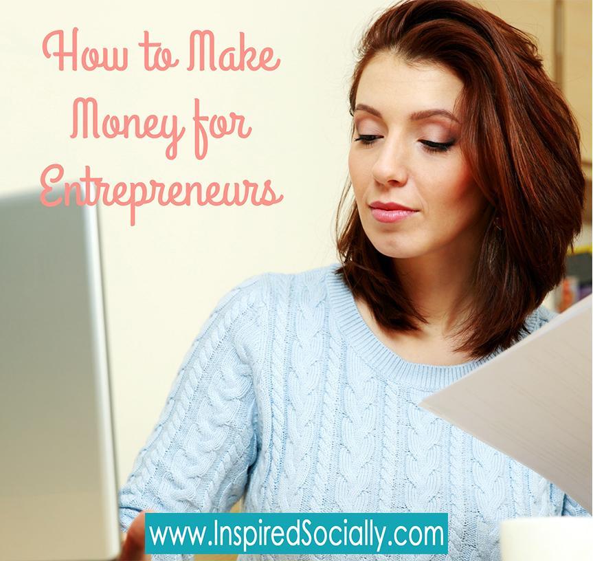 How to make money for Female Entrepreneurs