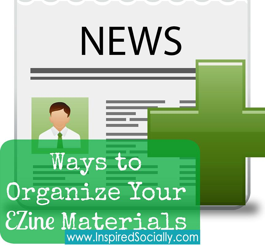 How to Organize your Ezine Materials