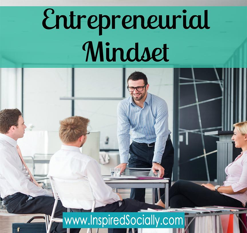 Top Tips on How to Have the Entrepreneurial Mindset