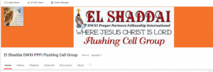 YouTube Channel of El Shaddai DWXI-PPFI Flushing Cell Group